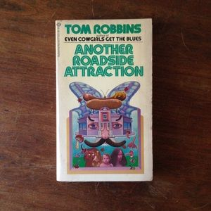 """Tom Robbins """"Another Roadside Attraction"""""""